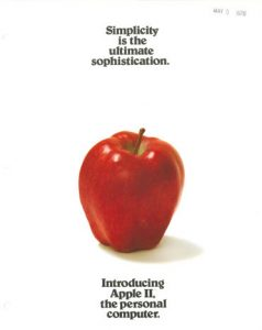 Simplicity is the ultimate sophistication - Apple II