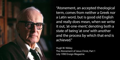 Atonement state of being at one Hugh Nibley