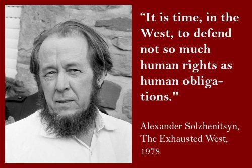human obligations Alexander Solzhenitsyn