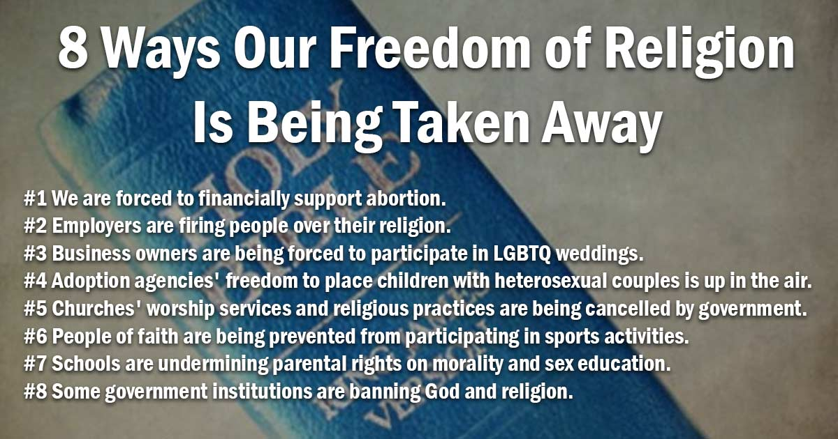 8 Ways Our Freedom of Religion Is Being Taken Away