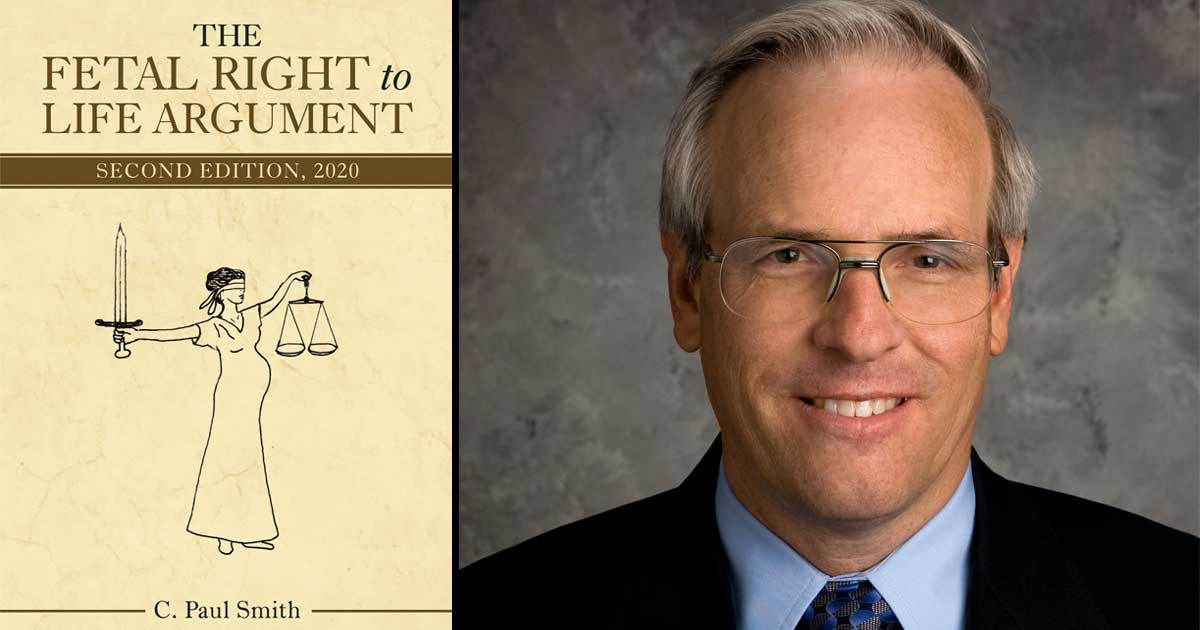 The Fetal Right to Life Argument by C. Paul Smith