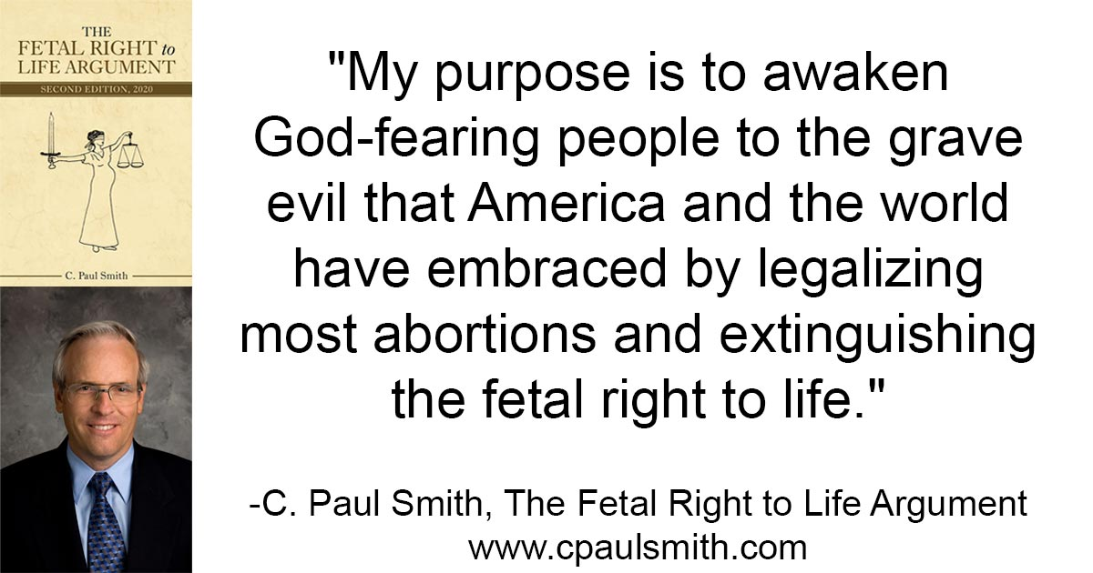 The Fetal Right to Life quote My Purpose