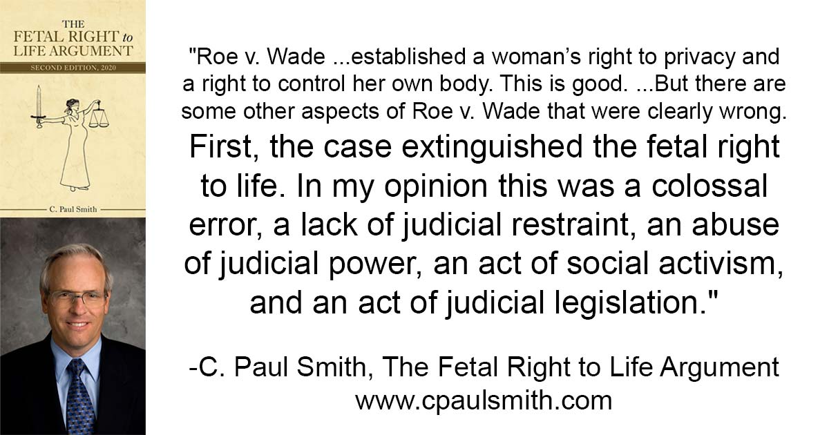 The Fetal Right to Life quote Roe v Wade good and bad